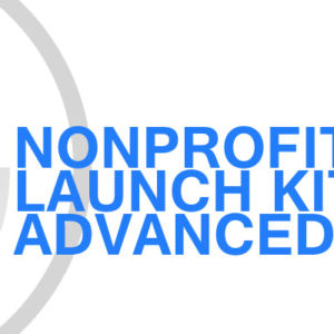Gavin Consulting - Nonprofit Launch Kit - Advanced