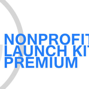 Gavin Consulting - Nonprofit Launch Kit - Premium